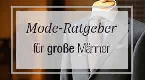 Mode-Ratgeber für grosse Männer